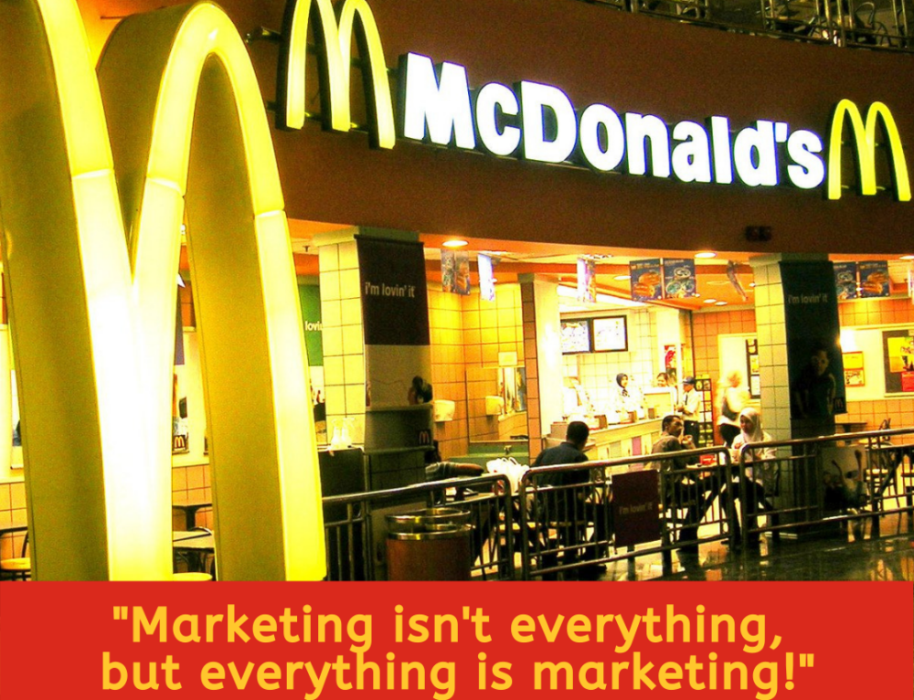 Marketing isn't everything, but everything is marketing